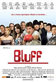 Bluff (2007) Poster - Movie Forum, Cast, Reviews