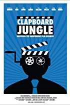 Clapboard Jungle: Surviving the Independent Film Business (2018) Poster