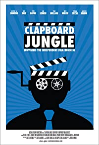 Primary photo for Clapboard Jungle: Surviving the Independent Film Business