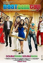 Baat Bann Gayi 2013 Hindi Movie JC WebRip 300mb 480p 1GB 720p 3GB 9GB 1080p