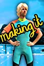 Making It (2015) Poster