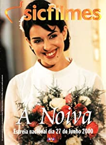 Watch online movie links free A Noiva Portugal [2048x2048]