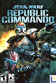 Star Wars: Republic Commando (2005) Poster - Movie Forum, Cast, Reviews