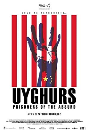 Where to stream Uyghurs: Prisoners of the Absurd