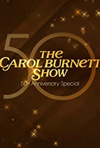 Primary photo for The Carol Burnett 50th Anniversary Special