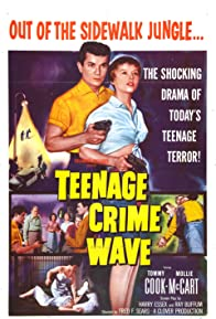 Primary photo for Teen-Age Crime Wave