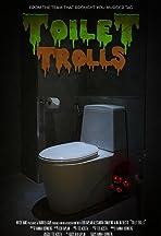 Toilet Trolls