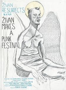 Zivan Makes a Punk Festival (2014)
