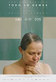 Adriana Barraza in Todo lo demás (2016)