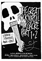 The Great Rock and Roll Massacre 1 + 2