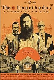 The Unorthodox(2018) Poster - Movie Forum, Cast, Reviews