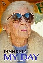Devin Kirtz: My Day