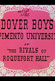 The Dover Boys at Pimento University or The Rivals of Roquefort Hall(1942) Poster - Movie Forum, Cast, Reviews