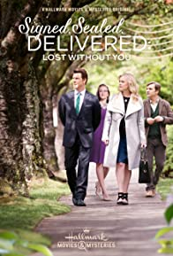 Primary photo for Signed, Sealed, Delivered: Lost Without You