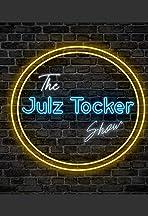 The Julz Tocker Show