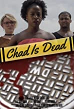 Chad is Dead