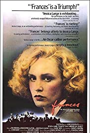 Frances (1982) Poster - Movie Forum, Cast, Reviews