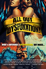 All Out Dysfunktion! (2016) Full Movie Watch thumbnail