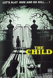 The Child (1977) Poster - Movie Forum, Cast, Reviews