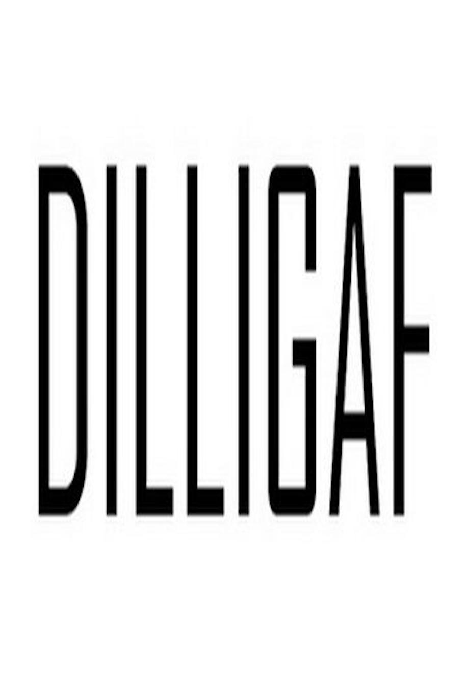 Dilligaf Origin