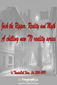 Primary photo for Jack the Ripper: Reality and Myth