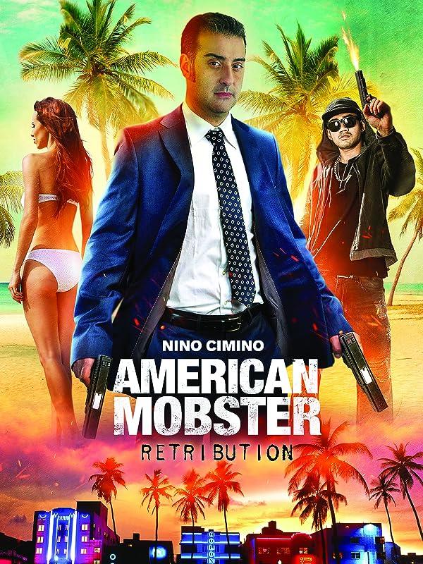 Американский Мафиози: Возмездие / American Mobster: Retribution / 2021