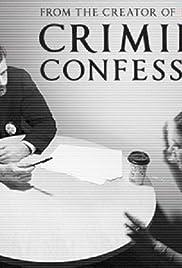 Criminal Confessions Poster