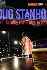 Doug Stanhope: Oslo - Burning the Bridge to Nowhere Poster