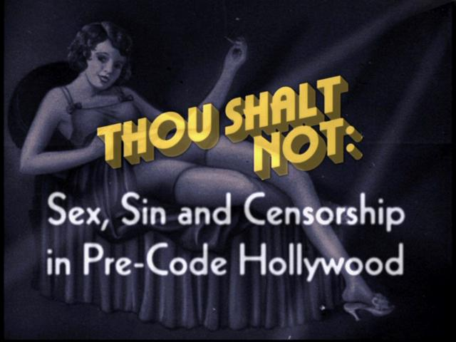 Sex sin and censorsh hollywood