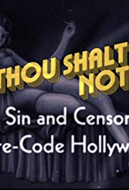 Thou Shalt Not: Sex, Sin and Censorship in Pre-Code Hollywood Poster