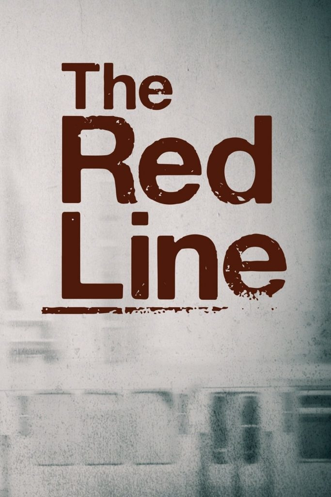 RAUDONA LINIJA (1 Sezonas) / THE RED LINE Season 1
