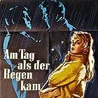 Mario Adorf, Corny Collins, and Christian Wolff in Am Tag als der Regen kam (1959)