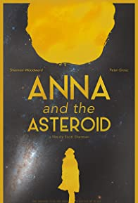 Primary photo for Anna & The Asteroid