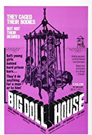 The Big Doll House (1971) Poster - Movie Forum, Cast, Reviews