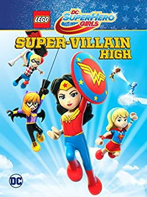 Where to stream LEGO DC Super Hero Girls: Super-villain High