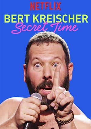 Where to stream Bert Kreischer: Secret Time