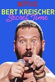 Bert Kreischer: Secret Time Poster
