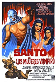 Santo vs. las mujeres vampiro (1962) Poster - Movie Forum, Cast, Reviews
