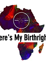 Where's My Birthright? Poster