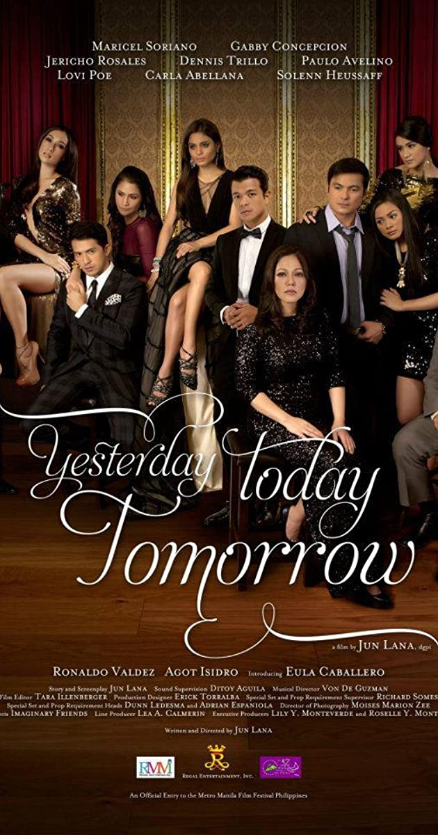yesterday today and tomorrow filipino movie