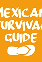Mexican Survival Guide