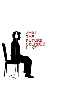 utorrent download latest english movies What the Future Sounded Like Australia [720x320]