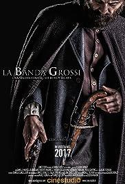 La banda Grossi Poster