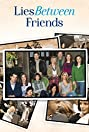 Lies Between Friends (2010) Poster