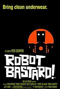 Primary photo for Robot Bastard!