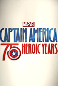 Primary photo for Marvel's Captain America: 75 Heroic Years