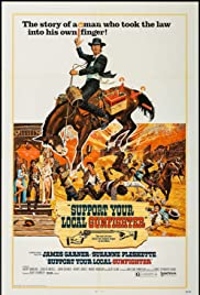 Support Your Local Gunfighter Poster