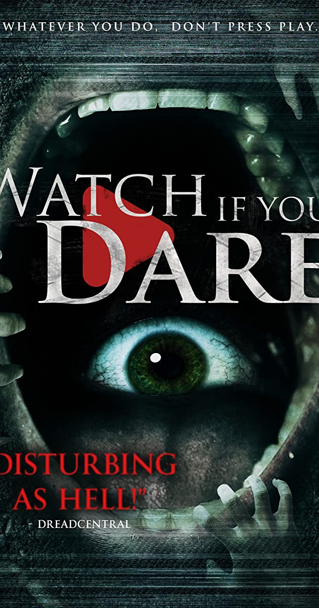 Watch If You Dare (2018) - Watch If You Dare (2018) - User Reviews