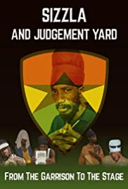 Sizzla and Judgement Yard - From the Garrison to the Stage