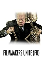 Filmmakers Unite (FU)